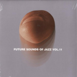 Future Sounds Of Jazz Volume 11   2xLP