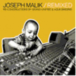 Joseph Malik Remixed