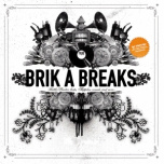 Brik A Breaks  ! battle LP !