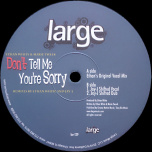 Large 129 - Dont Tell Me Youre Sorry