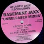 Basement Jaxx Unreleased Mixes