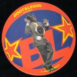 Boot & Leg 08 - Bring Da Noise / Fire