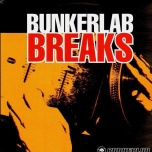 Bunkerlab Breaks  ! battle LP !