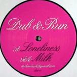 Loneliness / Milk