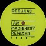 I Am Machinery Remixed