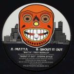 Fogata 09 - Matta / Shout It Out