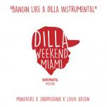 Bangin Like A Dilla Instrumental  2xLP