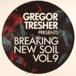 Breaking New Soil Vol. 9