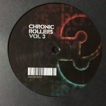 Chronic Rollers Vol 3 + Full Mix on CD