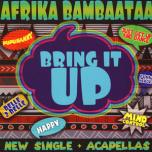 Bring It Up / Afrika Bambaataa Acapellas