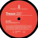 Tresor 297 - Body Reflections Pt.2
