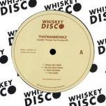 Whiskey Disco 56 - Rumblin Through Your Function EP