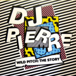 Wild Pitch: The Story  2xLP