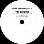 Tone Brigade Vol.1 ?– You Can Do It