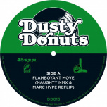 Dusty Donuts 13 - Flamboyant Move / I Dont Understand Love