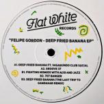 Deep Fried Banana EP