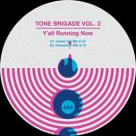 Tone Brigade Vol. 2
