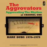 Aggrovating The Rhythm At Channel One  LP
