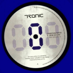 Tronic 117 - Count Zero Part III