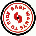 Baby Wants To Ride Remix