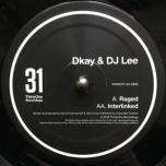 31 Recordings 37 - Raged / Interlinked