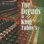 The Dreads At King Tubbys  LP