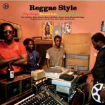 Reggae Style (Pop Songs Turned Into Jamaican Groove)  2xLP