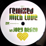 Z Records 279 - Remixed With Love By Joey Negro