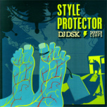 Style Protector  ! battle 7 inch !