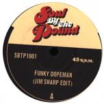 Funky Dopeman / I Chose You