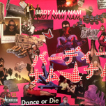 Dance Or Die  2xLP