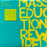 Nina Kraviz Presents Masseduction Rewired  LP