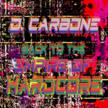 Carbone 06 - Title: Back To The Empire Of Hardcore