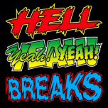 Hell Yeah Breaks  ! Battle 7inch !