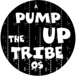 Pump Up The Tribe 05