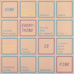 Everything Is Fine  LP