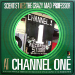 Scientist - At Channel One  LP