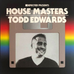 Defected House Masters - Todd Edwards  2xLP