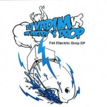 DJ Vadim vs Fat Electric Drop  LP