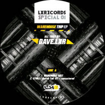 LXR Special 01 - Warehouse Trip EP