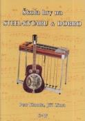 Škola  - Dobro a steel kytara