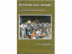 Škola hry na pětistrunné banjo v českých country hitech - Petr Brandejs + DVD