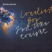 Loneliest Boy / Just Like Tonight