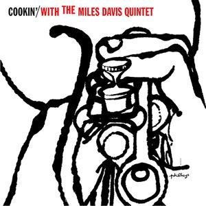 Cookin With The Miles Davis Quintet  LP
