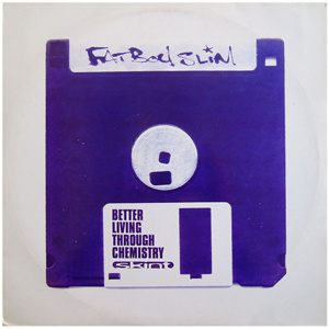 Better Living Through Chemistry  2xLP