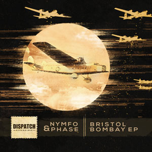 Dispatch 106 - Bristol Bombay EP
