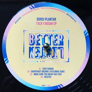 Better Listen 12 - Tack Farsan EP