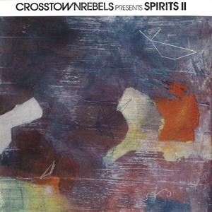 Crosstown Rebels present Spirits II  2xLP