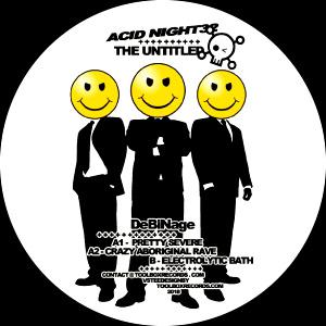Acid Night 32 - DeBiNage