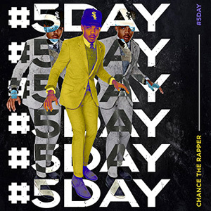 Chance The Rapper #5 Day  LP